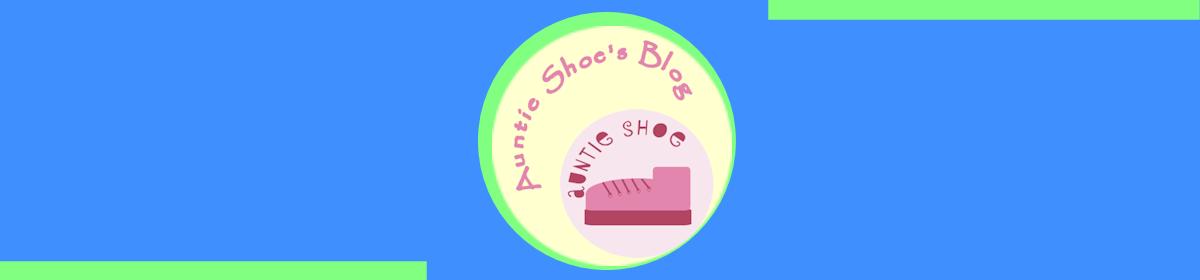 Auntie Shoe Spouts Off
